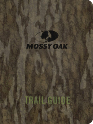 Mossy Oak Trail Guide