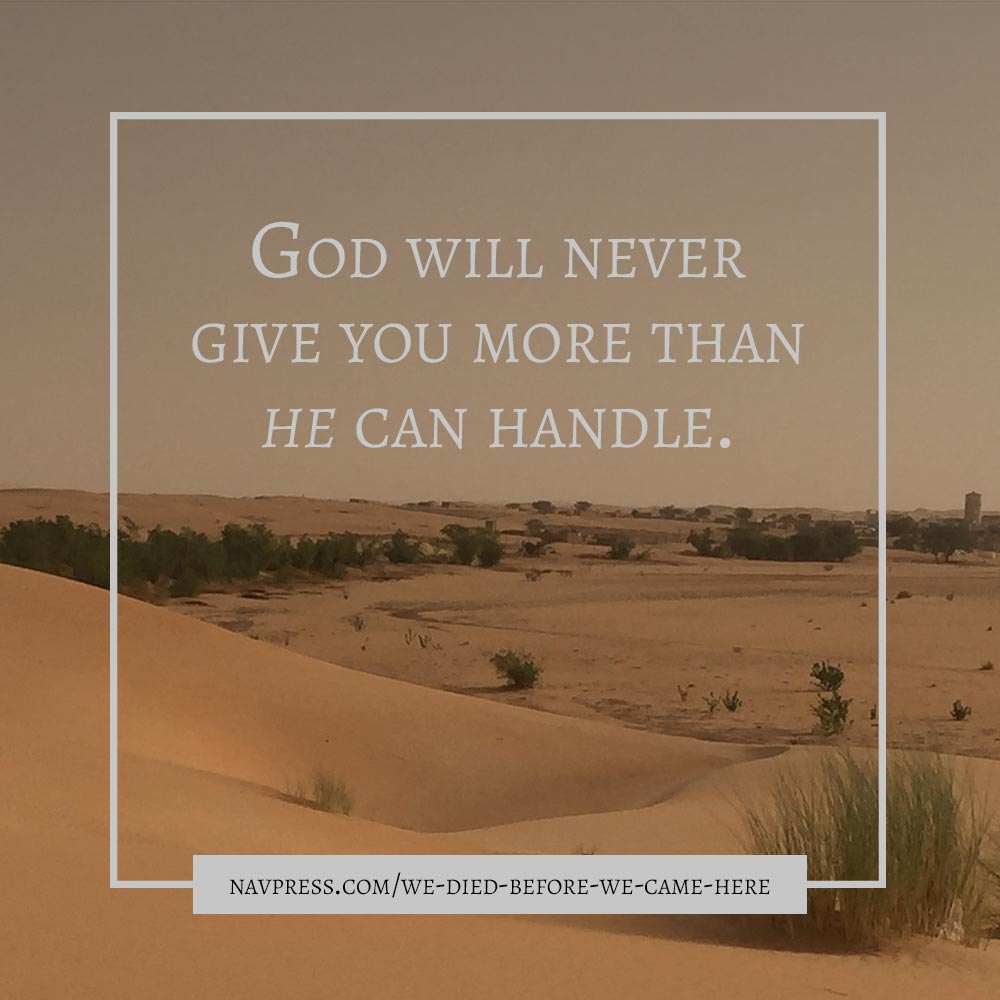 God Will Never Give You