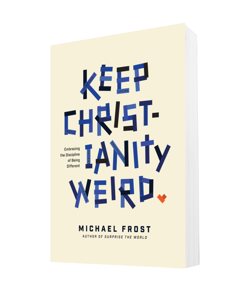 Keep Christianity Weird 1