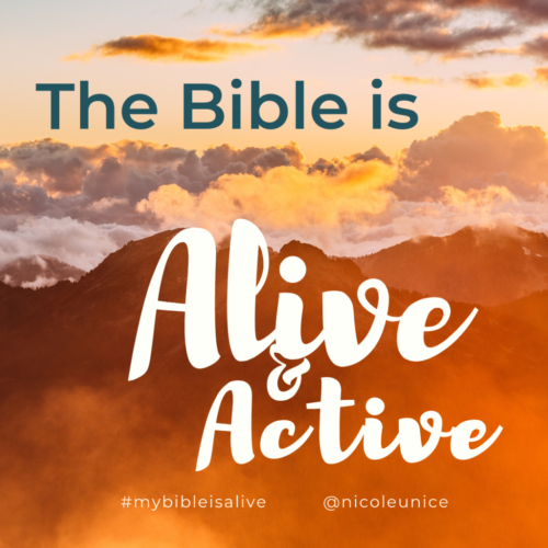 The Bible is Alive and Active