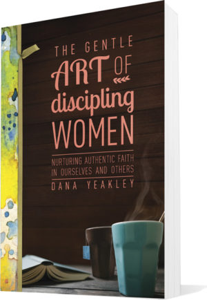 The Gentle Art of Discipling Women book